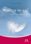 Meditace bez úsilí