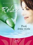 Relax - Dech, brána života
