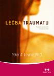 Peter A. Levine - Léčba traumatu