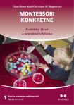 Montessori konkrétně 1 - Praktický život a smyslová výchova