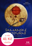 Šamanské cestování (kniha+CD)