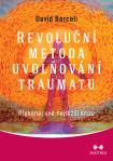 Revoluční metoda uvolňování traumatu